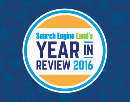 PPC - Search Engine Land's Top 10 News Stories Of 2016: Goodbye right-rail ads, goodbye visible PageRank & more