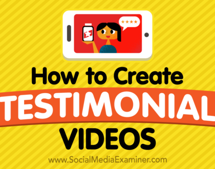 Social Media Marketing - How to Create Testimonial Videos