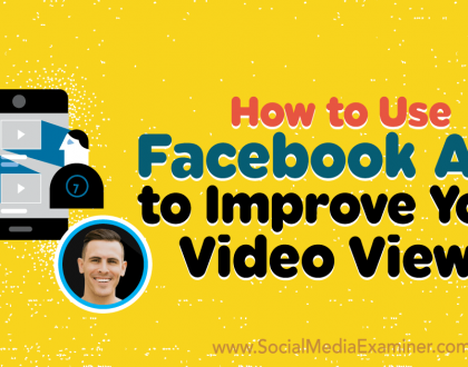 Social Media Marketing - How to Use Facebook Ads to Improve Your Video Views
