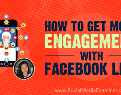 Social Media Marketing - How to Get More Engagement With Facebook Live