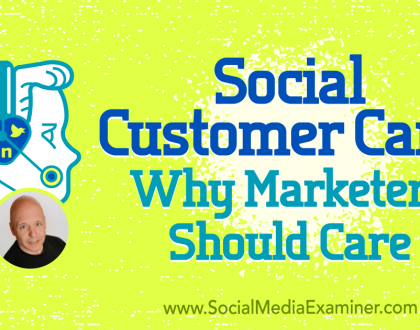 Social Media Marketing - Social Customer Care: Why Marketers Should Care