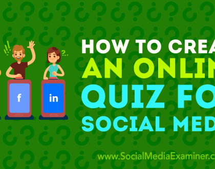 Social Media Marketing - How to Create an Online Quiz for Social Media