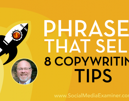Social Media Marketing - Phrases That Sell: 8 Copywriting Tips