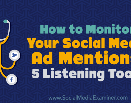 Social Media Marketing - How to Monitor Your Social Media Mentions: 5 Listening Tools