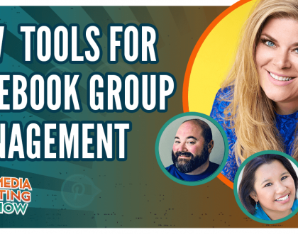 Social Media Marketing - New Facebook Group Management Tools