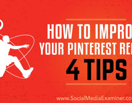 Social Media Marketing - How to Improve Your Pinterest Reach: 4 Tips