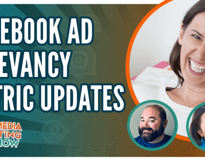 Social Media Marketing - Facebook Ad Relevance Metric Updates