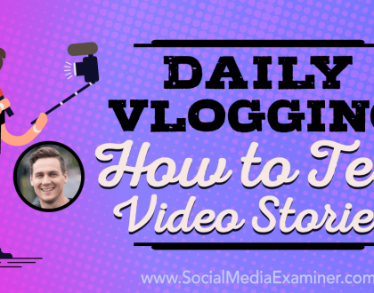 Social Media Marketing - Daily Vlogging: How to Tell Video Stories