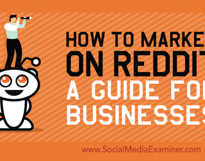 Social Media Marketing - How to Market on Reddit: A Guide for Businesses