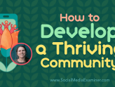Social Media Marketing - How to Develop a Thriving Community