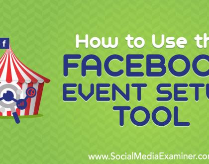 Social Media Marketing - How to Use the Facebook Event Setup Tool
