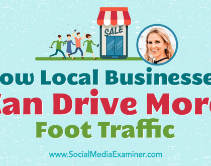 Social Media Marketing - How Local Businesses Can Drive More Foot Traffic