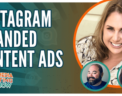 Social Media Marketing - Instagram Branded Content Ads: New Advertising Partnerships for Brands and Influencers