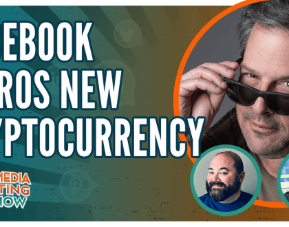 Social Media Marketing - Facebook Introduces New Cryptocurrency: Libra