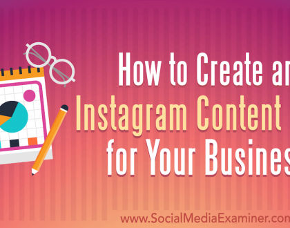 Social Media Marketing - How to Create an Instagram Content Plan for Your Business