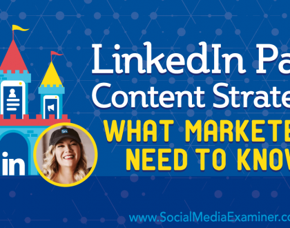 Social Media Marketing - LinkedIn Page Content Strategy: What Marketers Need to Know