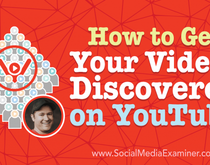 Social Media Marketing - How to Get Your Videos Discovered on YouTube