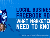 Social Media Marketing - Local Business Facebook Ads: What Marketers Need to Know