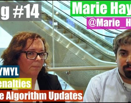 SEO - Video: Marie Haynes discusses Google algorithm updates, penalties and more on E-A-T