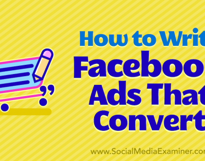 Social Media Marketing - How to Write Facebook Ads That Convert