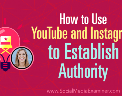 Social Media Marketing - How to Use YouTube and Instagram to Establish Authority