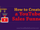 Social Media Marketing - How to Create a YouTube Sales Funnel