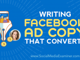 Social Media Marketing - Writing Facebook Ad Copy That Converts
