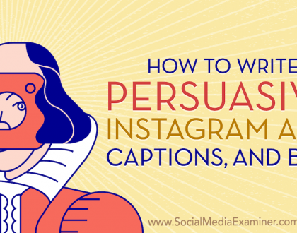 Social Media Marketing - How to Write Persuasive Instagram Ads, Captions, and Bios