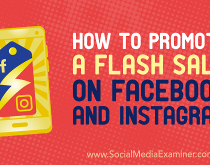 Social Media Marketing - How to Promote a Flash Sale on Facebook and Instagram
