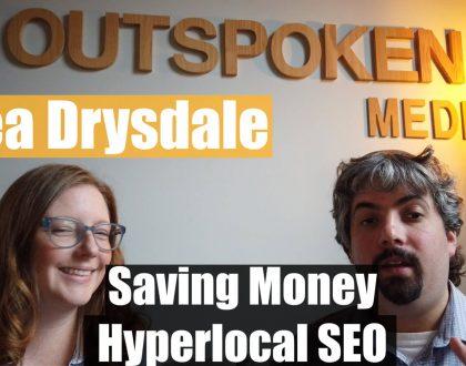 SEO - Video: Rhea Drysdale on hyperlocal SEO & saving clients money