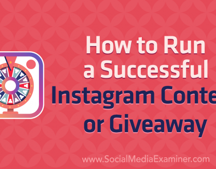 Social Media Marketing - How to Run a Successful Instagram Contest or Giveaway