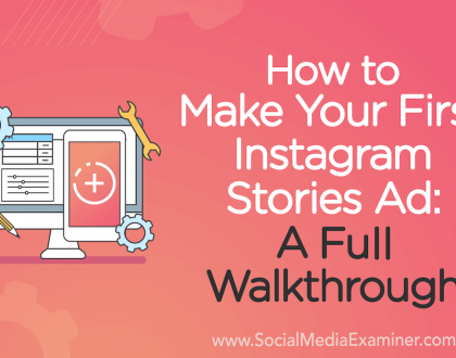 Social Media Marketing - How to Make Your First Instagram Stories Ad: A Full Walkthrough